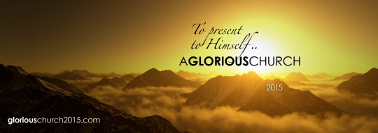 Glorious Church 2015 Convocation